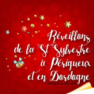 R veillon de la saint sylvestre p rigueux - Idee reveillon 31 decembre ...