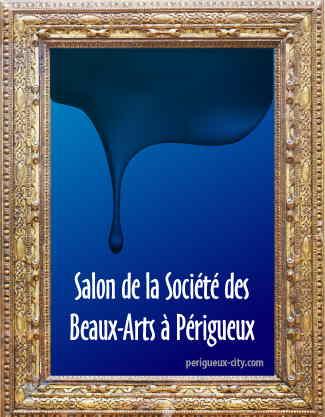 Salon biennal de la st des beaux arts p rigueux for Salon des beaux arts